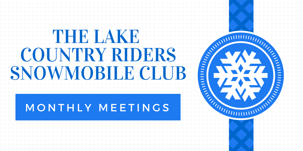 Lake Country Riders Snowmobile Club Meeting Siren Wisconsin